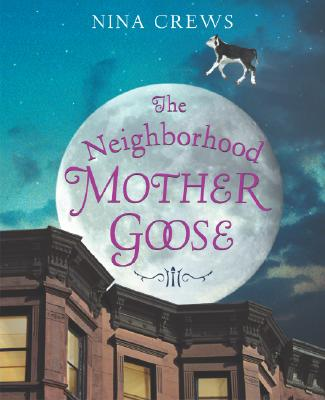 The Neighborhood Mother Goose -