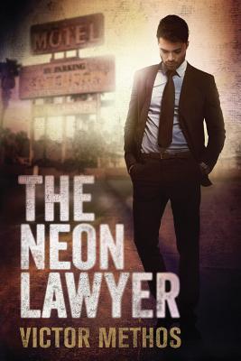 The Neon Lawyer - Methos, Victor