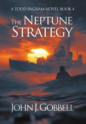 The Neptune Strategy - Gobbell, John J