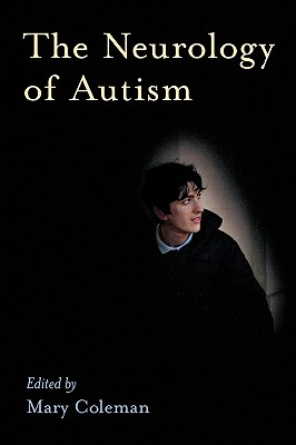 The Neurology of Autism - Coleman, Mary (Editor)