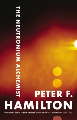 The Neutronium Alchemist - Hamilton, Peter F