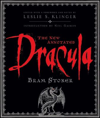 The New Annotated Dracula - Stoker, Bram, and Klinger, Leslie S (Foreword by), and Byrne, Janet (Contributions by)