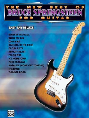 The New Best of Bruce Springsteen for Guitar: Easy Tab Deluxe - Springsteen, Bruce