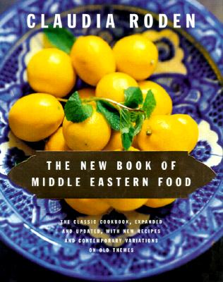 The New Book of Middle Eastern Food - Roden, Claudia