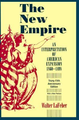 The New Empire - LaFeber, Walter