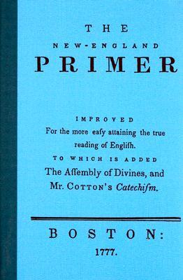 The New England Primer - Wallbuilders Press (Creator)