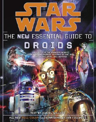 The New Essential Guide to Droids - Wallace, Daniel