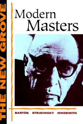 The New Grove Modern Masters: Bartok, Stravinsky, Hindemith - Lampert, Vera