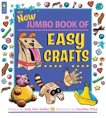 The New Jumbo Book of Easy Crafts - Sadler, Judy Ann