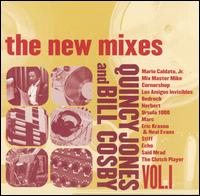 The New Mixes, Vol. 1: Quincy Jones and Bill Cosby - Various Artists