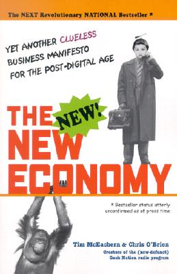The New New Economy - McEachern, Tim, and O'Brien, Chris