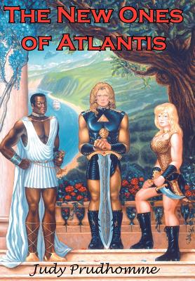 The New Ones of Atlantis - Prudhomme, Judy