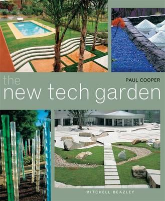 The New Tech Garden - Cooper, Paul, Dr.