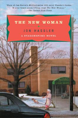 The New Woman: A Staggerford Novel - Hassler, Jon