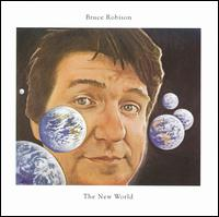 The New World - Bruce Robison