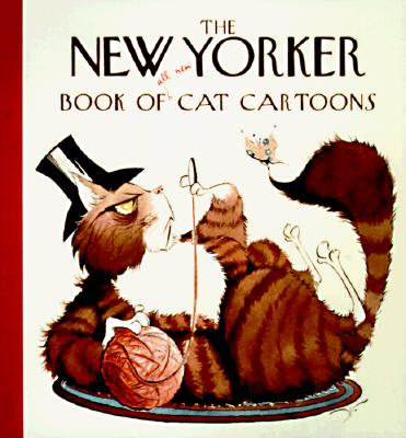 The New Yorker Book of All-New Cat Cartoons - The New Yorker