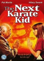The Next Karate Kid [aka Karate Kid IV]