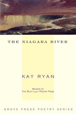 The Niagara River - Ryan, Kay