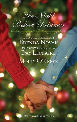 The Night Before Christmas - Novak, Brenda, and LeClaire, Day, and O'Keefe, Molly
