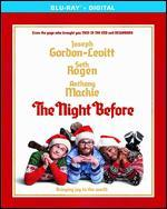 The Night Before [Includes Digital Copy] [Blu-ray]