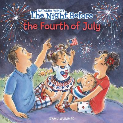 The Night Before the Fourth of July - Wing, Natasha