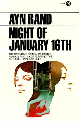 The Night of January 16th - Rand, Ayn