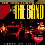 The Night They Drove Old Dixie Down: The Best of the Band Live in Concert