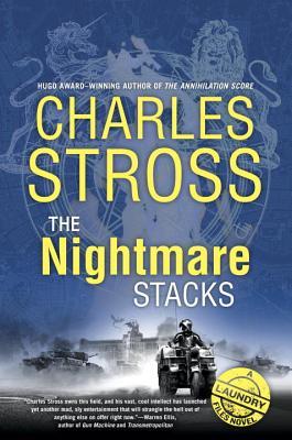 The Nightmare Stacks - Stross, Charles