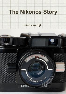 The Nikonos Story - van dijk, nico