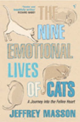 The Nine Emotional Lives Of Cats - Masson, Jeffrey