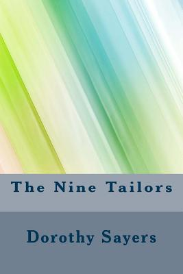 The Nine Tailors - Sayers, Dorothy L
