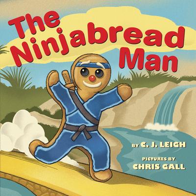The Ninjabread Man - Leigh, C J