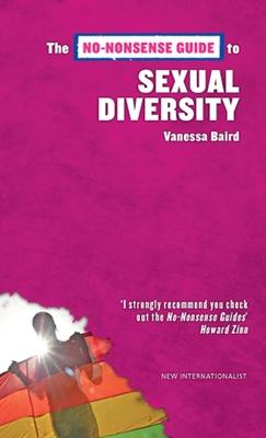 The No-Nonsense Guide to Sexual Diversity - Baird, Vanessa A