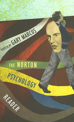 The Norton Psychology Reader - Marcus, Gary (Editor)