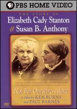 The Not for Ourselves Alone: The Story of Stanton & Anthony