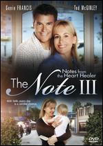 The Note III: Notes from the Heart Healer - Douglas Barr