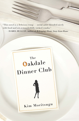 The Oakdale Dinner Club - Moritsugu, Kim