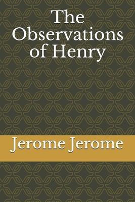 The Observations of Henry - Jerome, Jerome Klapke