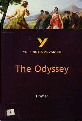 The Odyssey: York Notes Advanced - Sowerby, Robin, and Rieu, E. V. (Translated by)