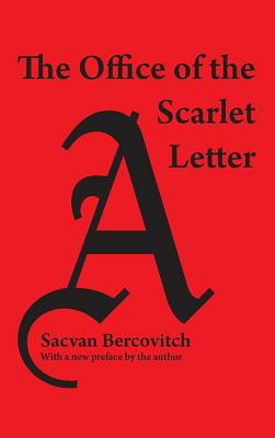 The Office of the Scarlet Letter - Bercovitch, Sacvan, Professor