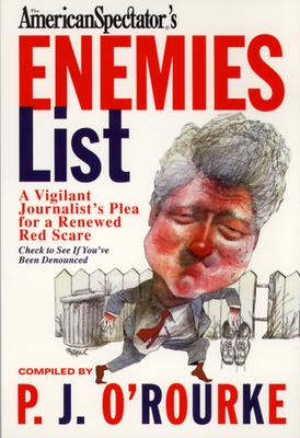 The Official American Spectators' Enemies List - O'Rourke, P. J.