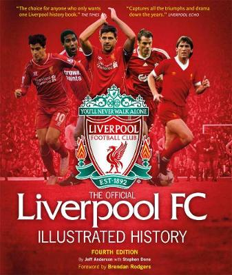 The Official Liverpool FC Illustrated History - Anderson, Jeff