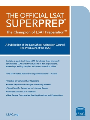 The Official LSAT Superprep: The Champion of LSAT Prep - Law School Admission Council