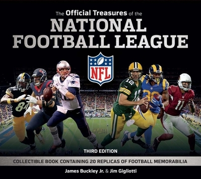 The Official Treasures of the National Football League - National Football League, and Buckley, James, Jr., and Gigliotti, Jim