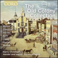 The Old Colony Collection - David McFerrin (bass); David McFerrin (tenor); Douglas Dodson (alto); Emily Marvosh (alto); Emily Marvosh (soprano);...