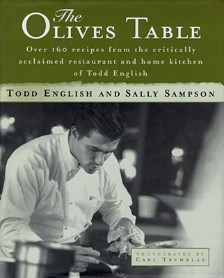 The Olives Table - English, Todd, and Tremblay, Carl (Photographer), and Sampson, Sally