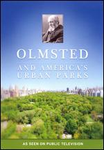 The Olmsted Legacy - Rebecca Messner