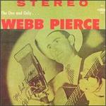 The One and Only Webb Pierce