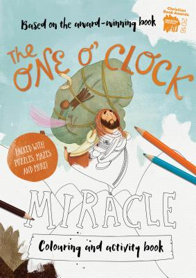 The One O'Clock Miracle Coloring & Activity Book: Coloring, Puzzles, Mazes and More - Mitchell, Alison