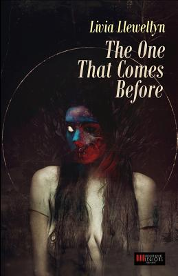 The One That Comes Before - Llewellyn, Livia